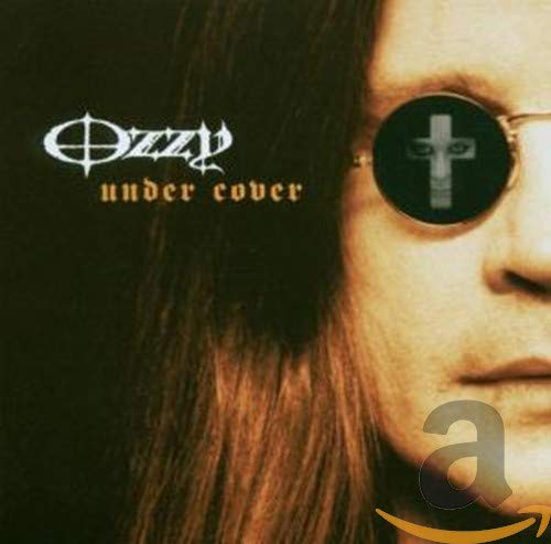 Ozzy Osbourne - Under Cover - Zortam Music