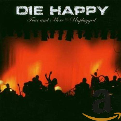 Die Happy - Four and More-Unplugged - Zortam Music