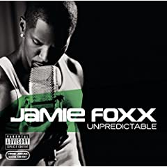 Jamie Foxx - Unpredictable