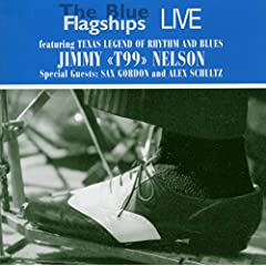 """Live Featuring Jimmy """"T99"""" Nelson"""