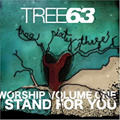 Tree63 - Worship Vol. 1 - I Stand for You