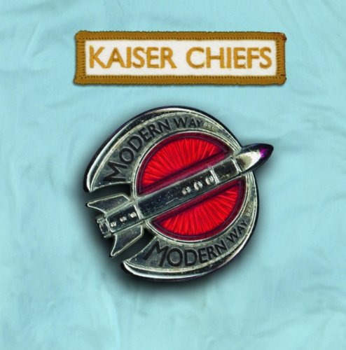 Kaiser Chiefs - Modern Way (CD 2) - Zortam Music