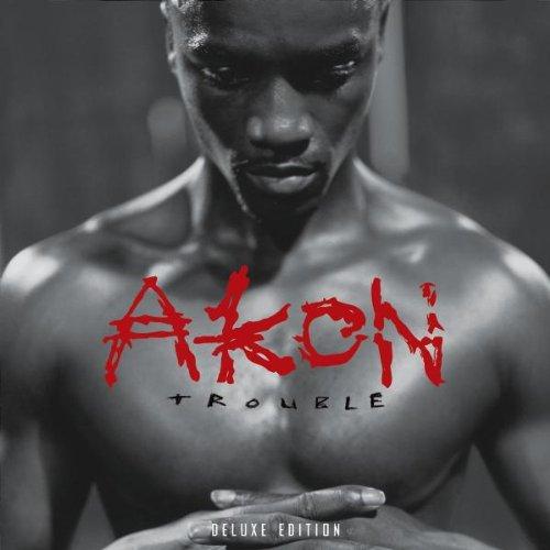 Akon - Trouble (Deluxe Edt.) - Zortam Music