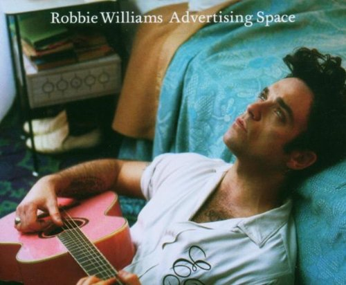 Robbie Williams - Advertising Space (Single) - Zortam Music