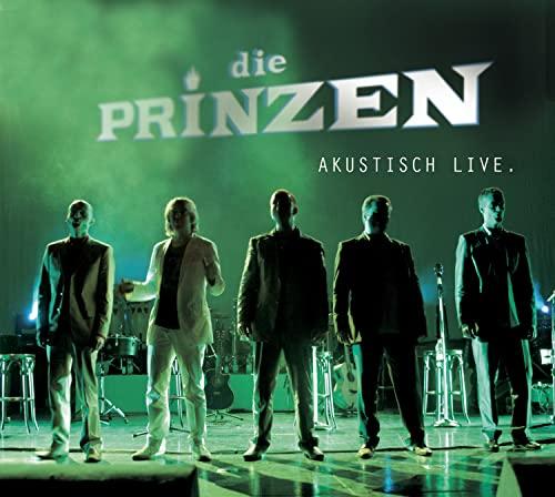 Die Prinzen - Akustisch Live - Zortam Music
