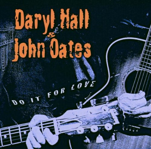 Hall & Oates - Do It For Love - Zortam Music