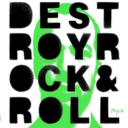 Mylo - Destroy Rock & Roll (Neuauflag - Zortam Music