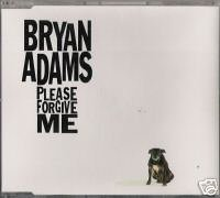 Bryan Adams - Please Forgive Me - Zortam Music