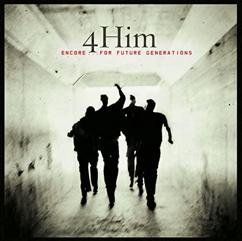 4HIM - Encore: for Future Generations - Zortam Music