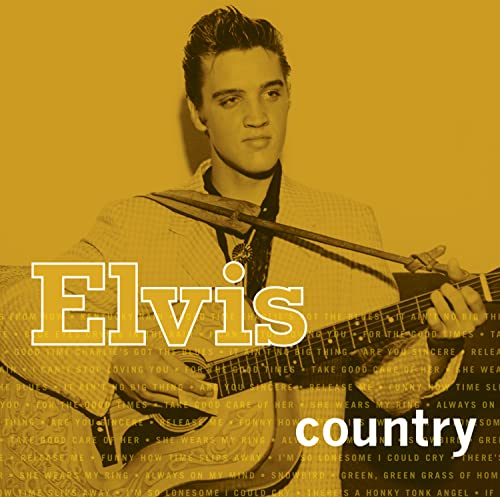 Elvis Presley - Elvis Country (I