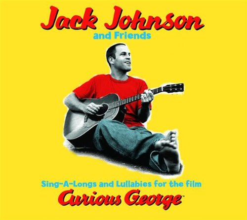 Jack Johnson - Curious George Soundtrack - Zortam Music
