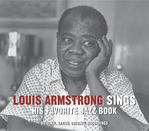 Louis Armstrong - Sings His Favorite Jazz Book - Zortam Music