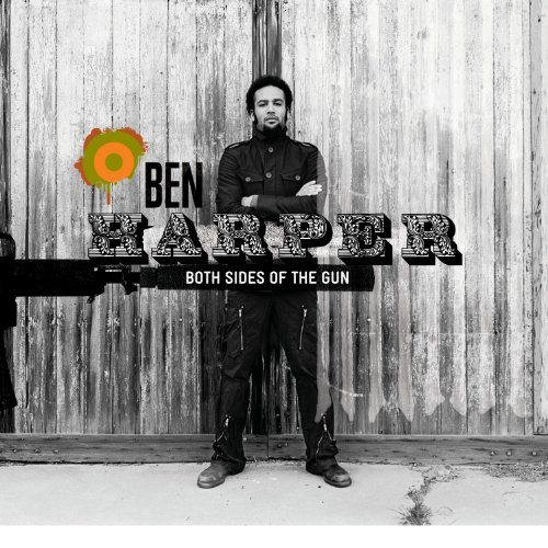 Ben Harper - Both Sides of the Gun - Zortam Music