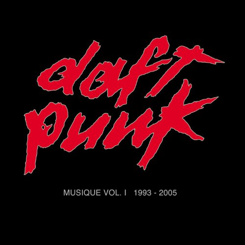 Daft Punk - Musique, Vol. 1: 1993-2005 - Zortam Music
