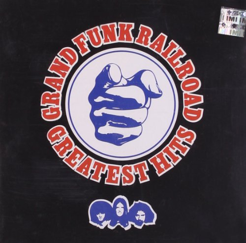 Grand Funk Railroad - Grand Funk Railroad - Greatest - Zortam Music