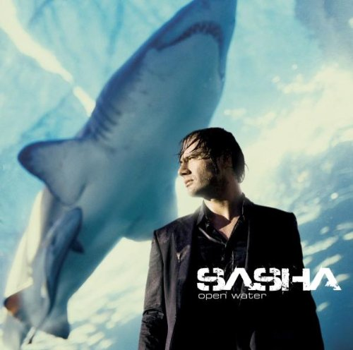 Sasha - Open Water - Zortam Music