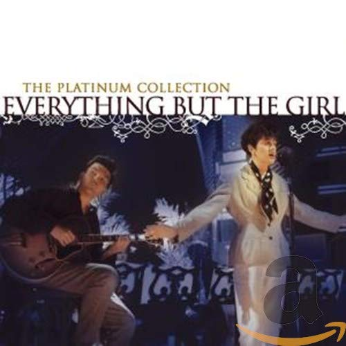 Everything But The Girl - The Platinum Collection - Zortam Music