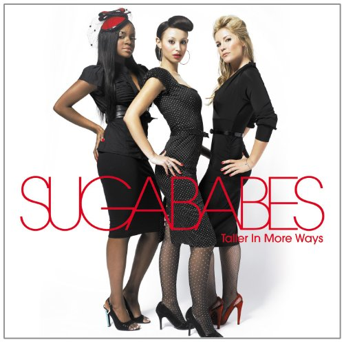 Sugababes - Taller In More Ways - Zortam Music