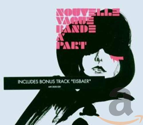 Nouvelle vague - Bande A Part - Zortam Music