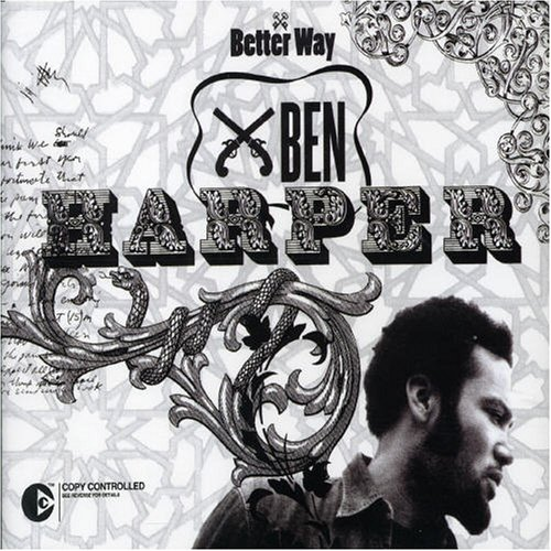 Ben Harper - Better Way - Zortam Music