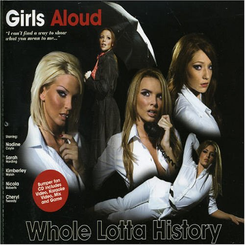 Girls Aloud - Whole Lotta History [CD 2] - Zortam Music