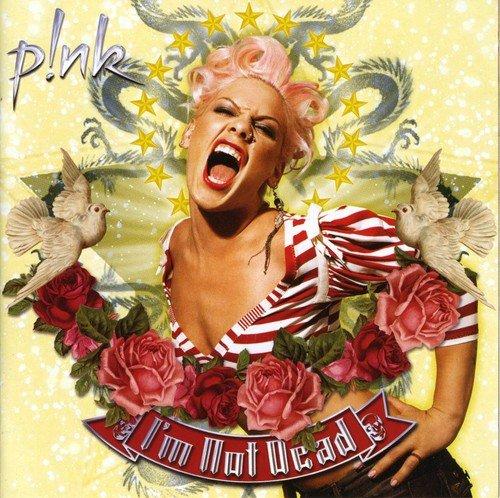 Pink - I m Not Dead - Zortam Music