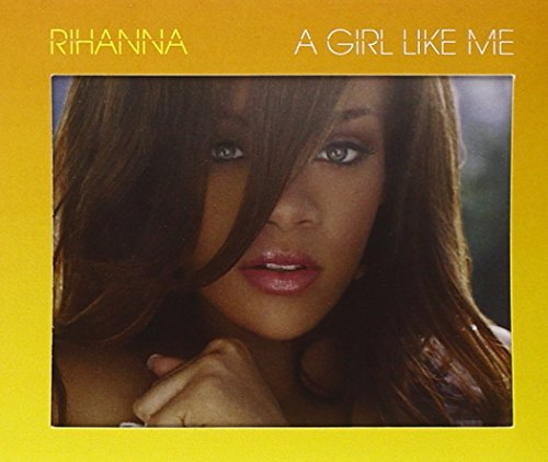 Rihanna - A Girl Like Me - Zortam Music