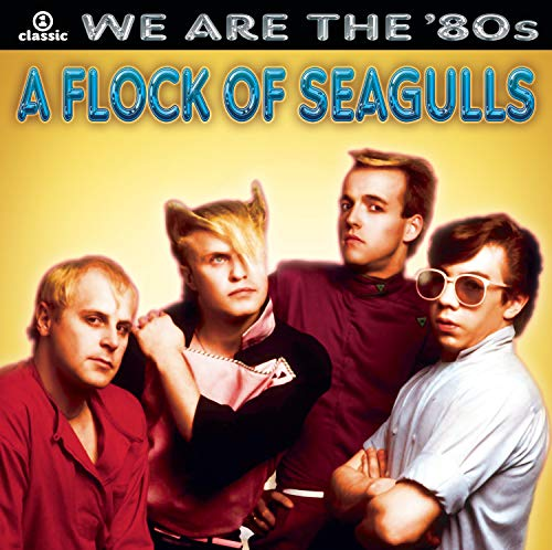 A Flock of Seagulls - We Are The 80s - Zortam Music