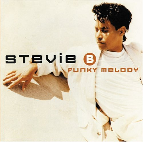 Stevie B. - Funky Melody - Zortam Music