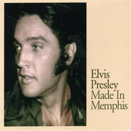 Elvis Presley - Made in Memphis - Zortam Music