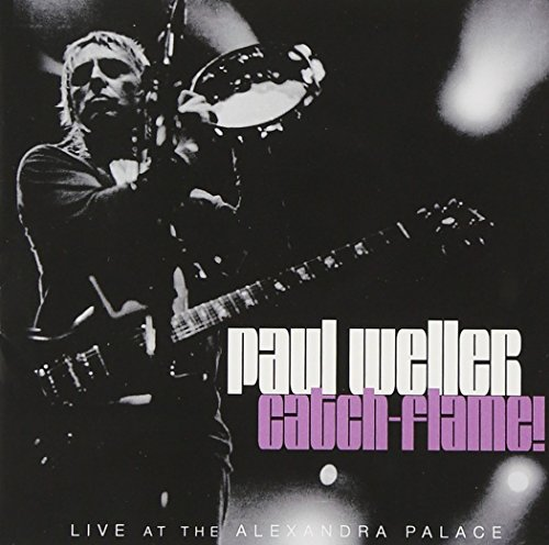 Paul Weller - Catch-Flame! - Zortam Music