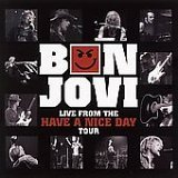 Bon Jovi - Live From The Have A Nice Day Tour - Zortam Music