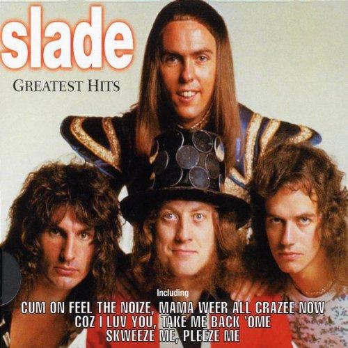 SLADE - Feel The Noize (Greatest Hits) - Lyrics2You