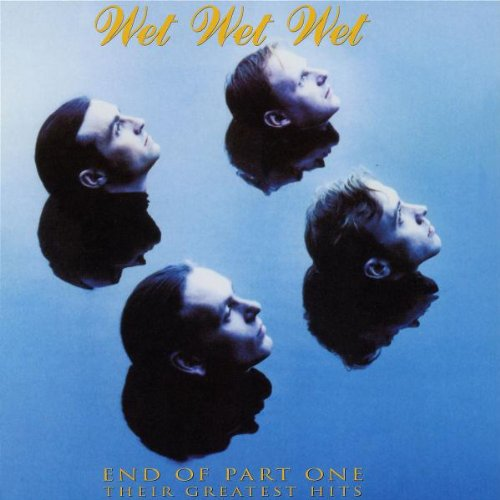 Wet Wet Wet - Part One - Zortam Music