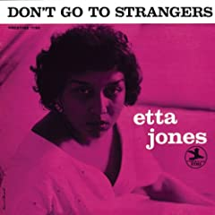 "Read ""Etta Jones: Don't Go To Strangers"" reviewed by"