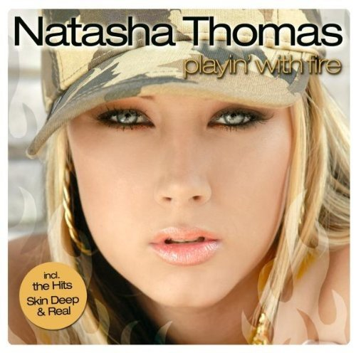 Natasha Thomas - Playin with Fire - Zortam Music