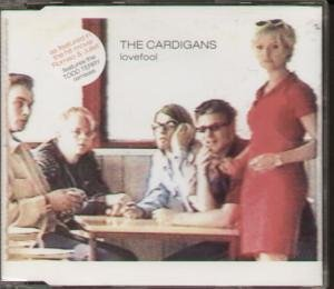 The Cardigans - Lovefool - Zortam Music
