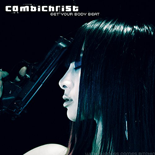 Combichrist - Get Your Body Beat - Zortam Music