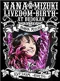 NANA MIZUKI LIVEDOM-BIRTH-AT BUDOKAN