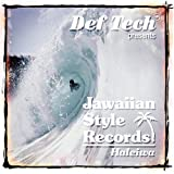 Def Tech Presents Jawaiian Style Records Haleiwa