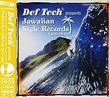 Def Tech presents Jawaiian Style Record Laniakea