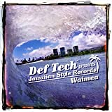 Def Tech presents Jawaiian Style Records Waimea