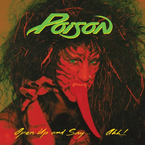 Poison - Open Up and Say...Ahh! - Zortam Music