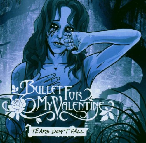 Bullet for My Valentine - Tears dont fall (CDM) - Zortam Music