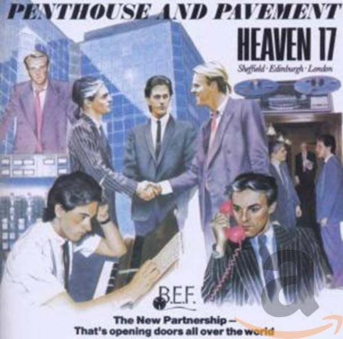 Heaven 17 - Penthouse And Pavement - Zortam Music