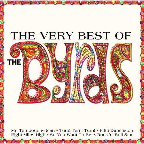 The Byrds - The Very Best of the Byrds - Zortam Music