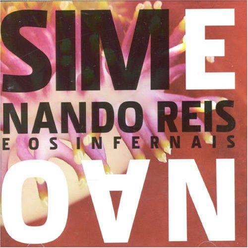 Nando Reis - Sim e Nao - Zortam Music