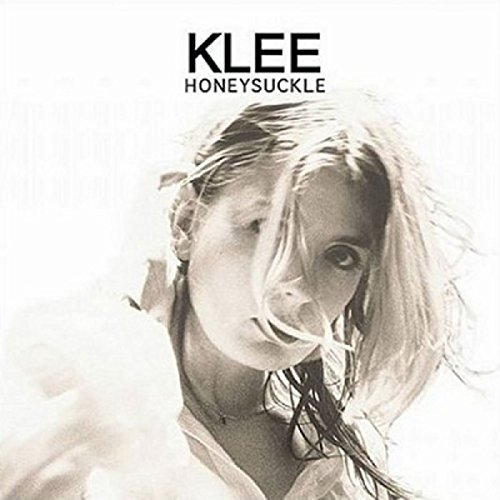 Klee - Honeysuckle - Zortam Music