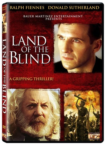 Land of the Blind / Страна Слепых (2006)