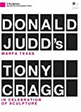 Two Sculptors:Donald Judd's Marfa Texas &Gragg